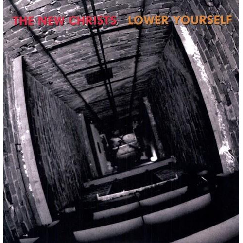 The New Christs - Lower Yourself (2xLP)