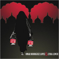 Omar Rodriguez Lopez & Lydia Lunch - S/T