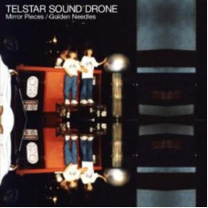 "Telstar Sound Drone - Mirror Pieces (7"")"