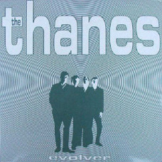 The Thanes - Evolver (2xLP)