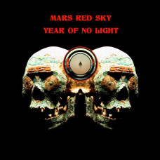 Mars Red Sky / Year Of No Light - Split
