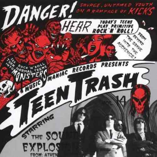 The Sound Explosion - Teen Trash Vol. 14 (From Athens Greece)