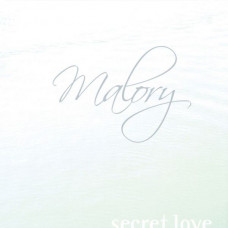 "Malory - Secret Love (7"")"