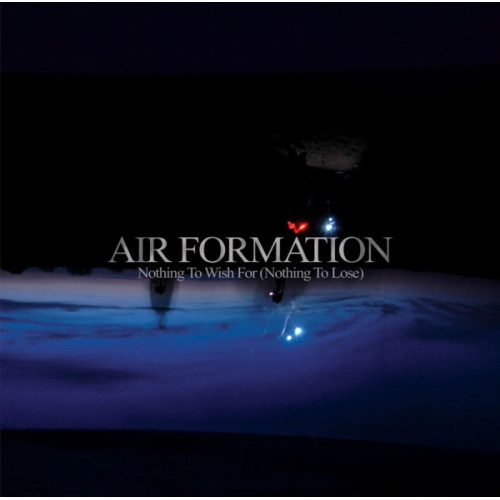 Air Formation - Nothing To Wish For (Nothing To Lose) (Cd)