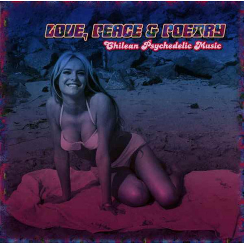 VA - Love Peace & Poetry - Chilean Psychedelic Music