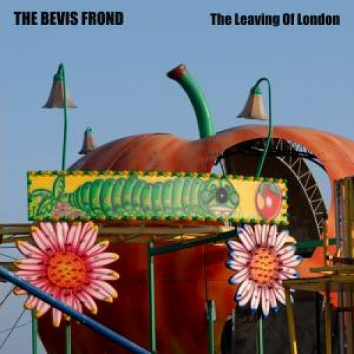 The Bevis Frond - The Leaving Of London (2xLP)