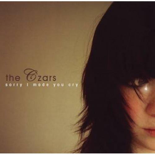 The Czars - Sorry I Made You Cry (Ltd Colored)