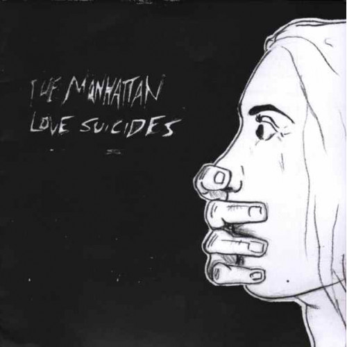 "The Manhattan Love Suicides - Kessler Syndrome / Don't Leave Me Dying (7"")"
