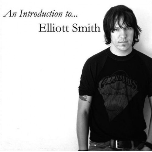 Elliott Smith - An Introduction To
