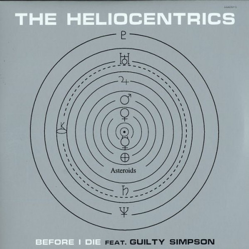"""The Heliocentrics - Before I Die Feat. Guilty Simpson (12"""")"""