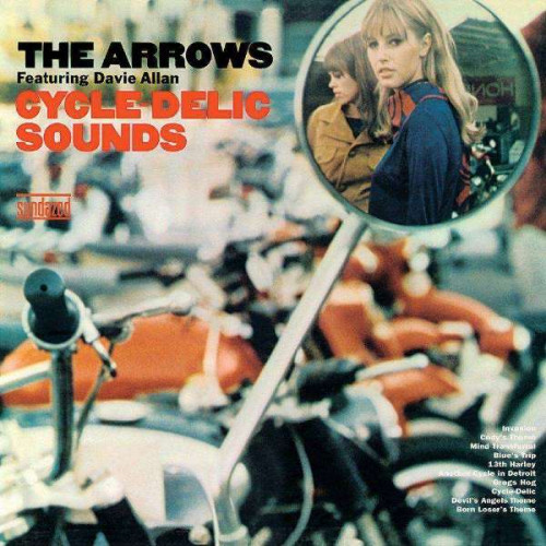 Davie Allan & The Arrows - Cycle-Delic Sounds