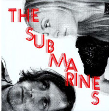 The Submarines - Love Notes / Letter Bombs