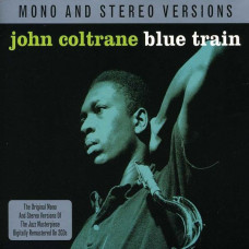 John Coltrane - Blue Train (Mono & Stereo 2xLP)
