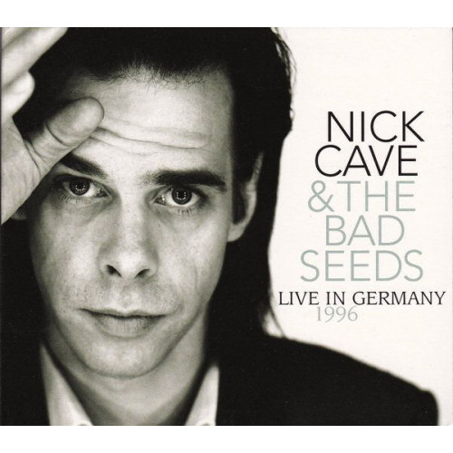 Nick Cave & the Bad Seeds - Live In Germany (1996)