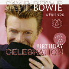 David Bowie & Friends - Birthday Celebration (Live In NYC) (3xLP)