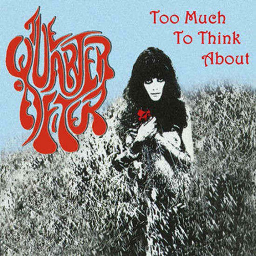 """The Quarter After - Too Much To Think About (7"""" Blue)"""