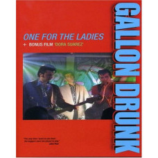 Gallon Drunk - One For The Ladies (DVD)