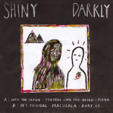 "Shiny Darkly - S/T (12"" EP)"