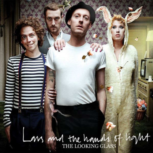 Lars And The Hands Of Light - The Looking Glass