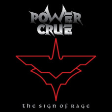 Power Crue - The Sign Of Rage