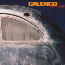 Calexico - Travelall