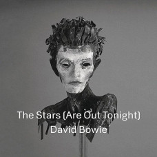"David Bowie - The Stars (Are Out Tonight) (RSD 2013 Ltd 7"")"