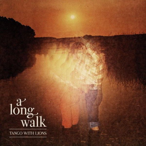 Tango With Lions - A Long Walk (Ltd)
