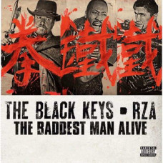 "The Black Keys With Rza - The Baddest Man Alive (7"")"