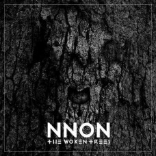 The Woken Trees - Nnon