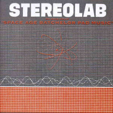 Stereolab - Space Age Batchelor