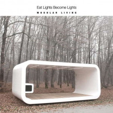 Eat Lights Become Lights - Modular Living (Ltd)