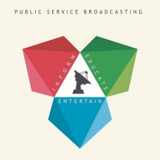 Public Service Broadcasting - Inform-Educate-Entertain