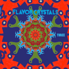 Flavor Crystals - Three (Ltd White 3xLP)