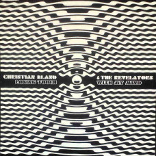 "Christian Bland & the Revelators - Losing Touch With My Mind (10"" Ltd of 100)"