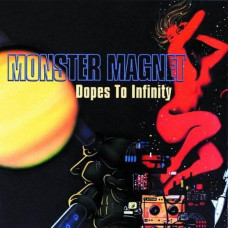 Monster Magnet - Dopes to Infinity (2xLP)