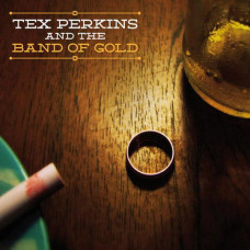 Tex Perkins And The Band Of Gold - S/T