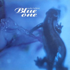 Make Believe - Blue One