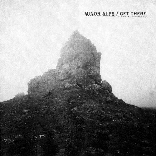 Minor Alps ‎- Get There