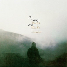 His Clancyness - Always Mist Revisited (Ltd)