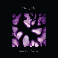 Mazzy Star - Seasons Of Your Day (2xLP)