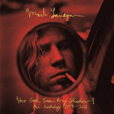 Mark Lanegan - Has God Seen My Shadow? An Anthology 1989 - 2011 (3xLP)