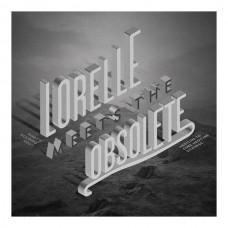 "Lorelle Meets The Obsolete - What's Holding You (7"")"