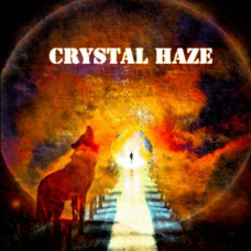 Crystal Haze - S/T
