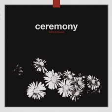 Ceremony - Safranin Sounds (2xLP)