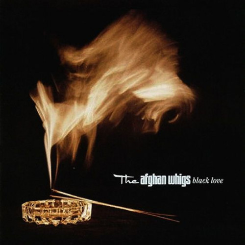The Afghan Whigs - Black Love