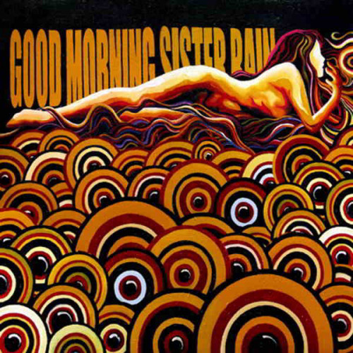 Good Morning - Sister Rain