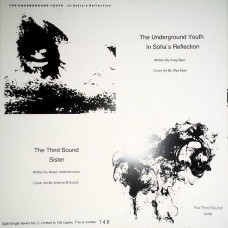 "The Underground Youth/The Third Sound - Split Single  (10"" Ltd of 150)"