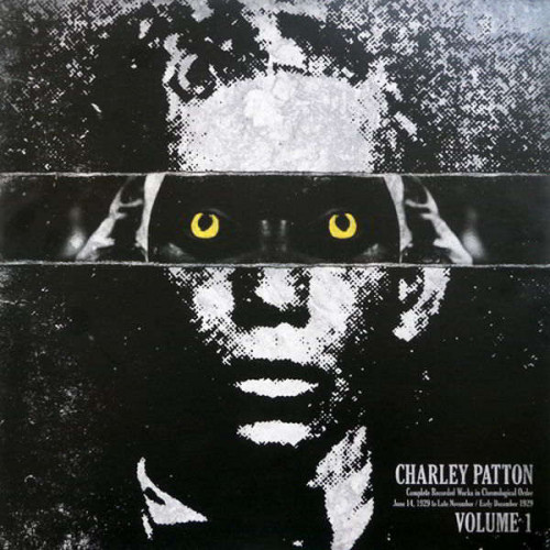 Charley Patton-Complete Recorded Works In Chronological Order Vol.1