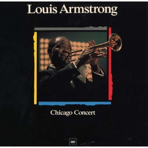 Louis Armstrong - Chicago Concert