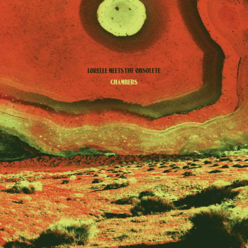 Lorelle Meets The Obsolete - Chambers (Ltd Red)